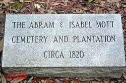 Abram Isabel Mott Cemetery and Plantation Monument